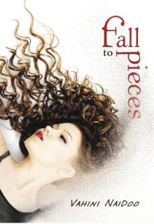Fall to Pieces - Vahini Naidoo<br/>