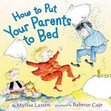 How to Put Your Parents to Bed - Mylisa Larsen<br/>