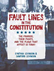 Fault Lines in the Constitution - Cynthia Levinson<br/>