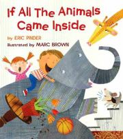 If All of the Animals Came Inside - Eric Pinder<br/>