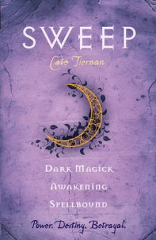 Sweep Vol. 2: Dark Magick, Awakening, and Spellbound - Cate Tiernan