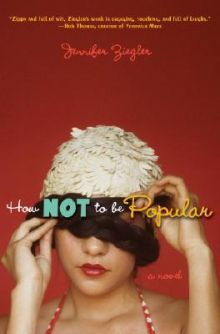 How NOT To Be Popular - Jennifer Ziegler<br/>