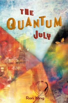The Quantum July - Ron King<br/>