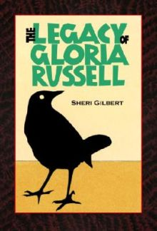 The Legacy of Gloria Russell - Sheri Gilbert<br/>