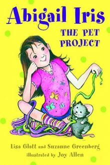 Abigail Iris: The Pet Project - Lisa Glatt<br/> - Suzanne Greenberg<br/>
