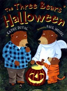 The Three Bears' Halloween - Kathy Duval<br/>