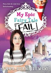 My Epic Fairy Tale Fail - Anna Staniszewski<br/>