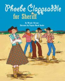 Phoebe Clappsaddle for Sheriff - Melanie Chrismer<br/>