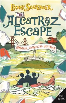 The Alcatraz Escape - Jennifer Chambliss Bertman<br/>