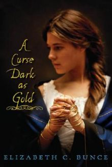 A Curse Dark as Gold - Elizabeth C. Bunce<br/>