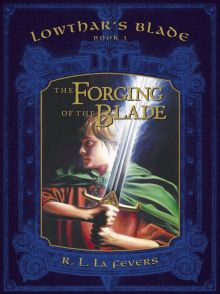Lowthar's Blade Trilogy - Robin (R. L.) LaFevers<br/>