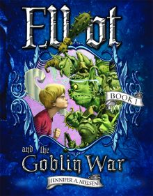 Elliot and the Goblin War (Underworld Chronicles, Book 1) - Jennifer A. Nielsen<br/>