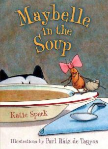 Maybelle in the Soup - Katie Speck<br/>