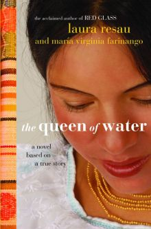 The Queen of Water - Laura Resau<br/>