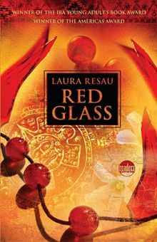 Red Glass - Laura Resau<br/>
