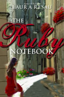 The Ruby Notebook - Laura Resau<br/>