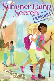 Rumors (Summer Camp Secrets) - Katy Grant<br/>