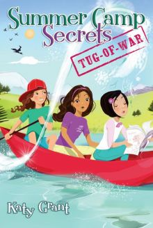Tug-of-War (Summer Camp Secrets) - Katy Grant<br/>