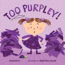 Too Purpley! - Jean Reidy<br/>