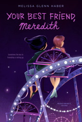 Your Best Friend, Meredith - Melissa Glenn Haber<br/>