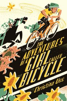 The Adventures of a Girl Called Bicycle - Christina Uss<br/>