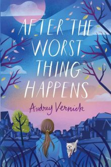 After the Worst Thing Happens - Audrey  Vernick<br/>