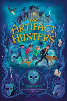 The Artifact Hunters - Janet Fox<br/>