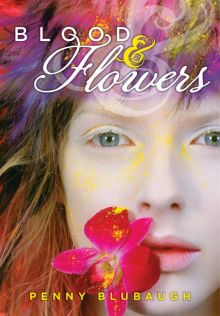 Blood and Flowers - Penny Blubaugh<br/>