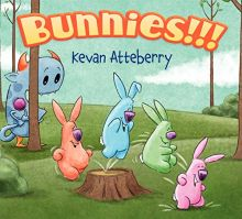 Bunnies!!! - Kevan Atteberry<br/>