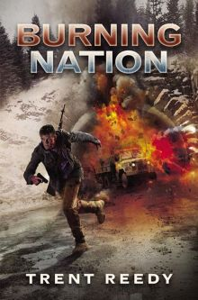 Burning Nation, Divided We Fall, Book 2 - Trent Reedy<br/>