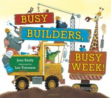Busy Builders, Busy Week! - Jean Reidy<br/>