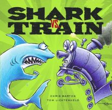 Shark Vs. Train - Chris Barton<br/>