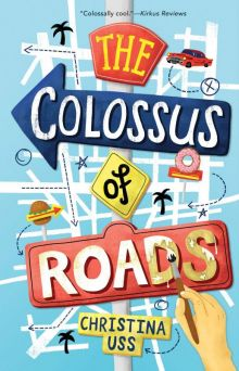The Colossus of Roads - Christina Uss<br/>