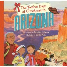The Twelve Days of Christmas in Arizona - Jennifer J. Stewart<br/>
