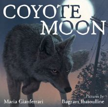 Coyote Moon - Maria Gianferrari<br/>