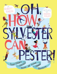 Oh, How Sylvester Can Pester! - Robert Kinerk<br/>