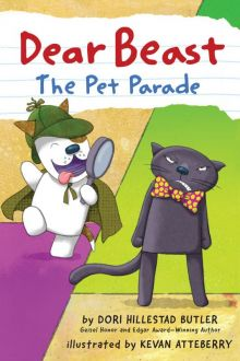 Dear Best: The Pet Parade - Kevan Atteberry<br/>