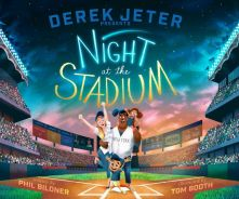Derek Jeter Presents: Night at the Stadium - Phil Bildner<br/>