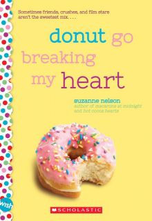 Donut Go Breaking My Heart - Suzanne Nelson<br/>