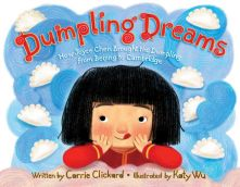 Dumpling Dreams - Carrie Clickard<br/>