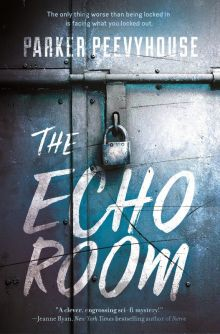 The Echo Room - Parker Peevyhouse<br/>