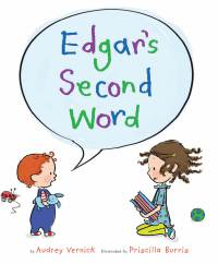 Edgar's Second Word - Audrey  Vernick<br/>