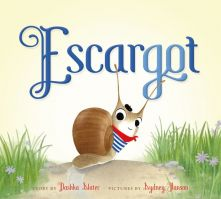 Escargot - Dashka Slater<br/>