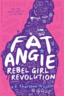 Fat Angie: Rebel Girl - e.E. Charlton-Trujillo<br/>