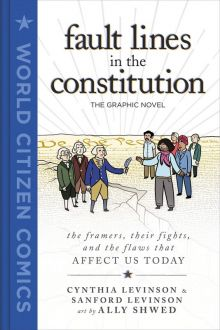 Fault Lines in the Constitution: The Graphic Novel - Cynthia Levinson<br/>