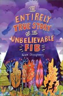 The Entirely True Story of the Unbelievable FIB - Adam Shaughnessy<br/>