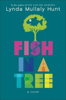 Fish in a Tree - Lynda Mullaly Hunt<br/>
