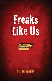 Freaks Like Us - Susan (S R) Vaught<br/>