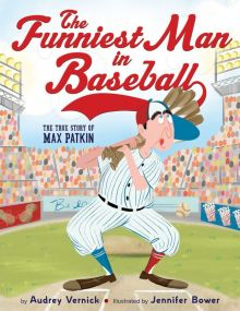 The Funniest Man in Baseball - Audrey  Vernick<br/>