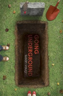 Going Underground - Susan (S R) Vaught<br/>